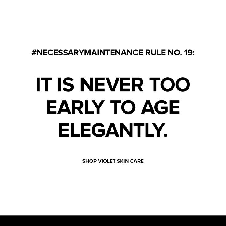 It's never too early to age elegantly. #NecessaryMaintenance