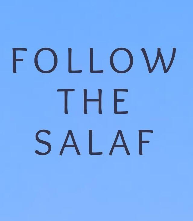 Live the Sunnah & follow the Salaf.