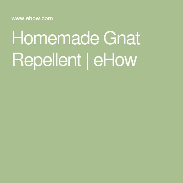 Homemade Gnat Repellent | eHow