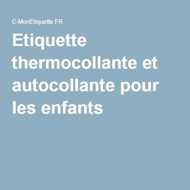 Etiquette thermocollante et autocollante pour les enfants