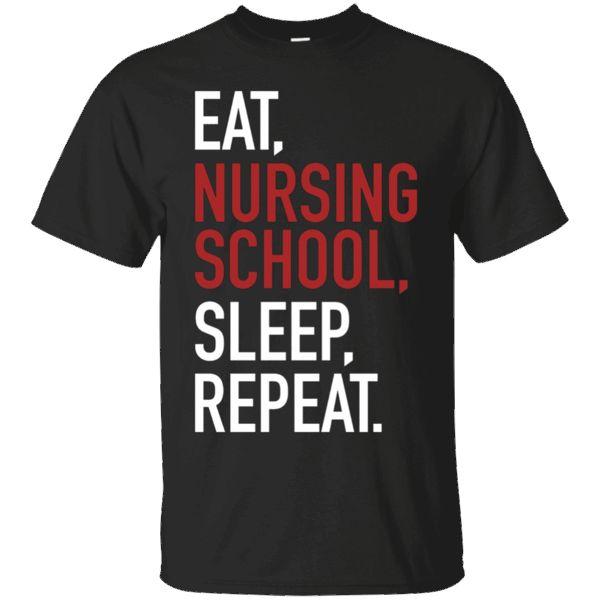 Hi everybody!   Eat, Nursing School, Sleep, Repeat - Funny, Nurse - T Shirt https://lunartee.com/product/eat-nursing-school-sleep-repeat-funny-nurse-t-shirt/  #EatNursingSchoolSleepRepeatFunnyNurseTShirt  #EatShirt #RepeatFunny #NursingShirt #SchoolShirt