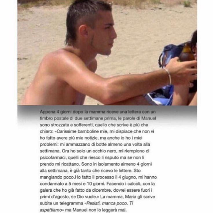 """Manuel Eliantonio _____""""Mi picchiano ma uscirò""""...invece Manuel muore in cella."""
