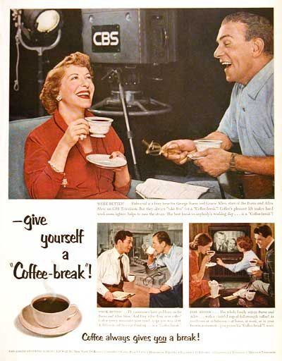 1953 Coffee original vintage advertisement. With endorsement by lengendary comedy team George Burns & Gracie Allen. Sponsored by the Pan American Coffee Bureau. Think better! Work Better! Feel Better!