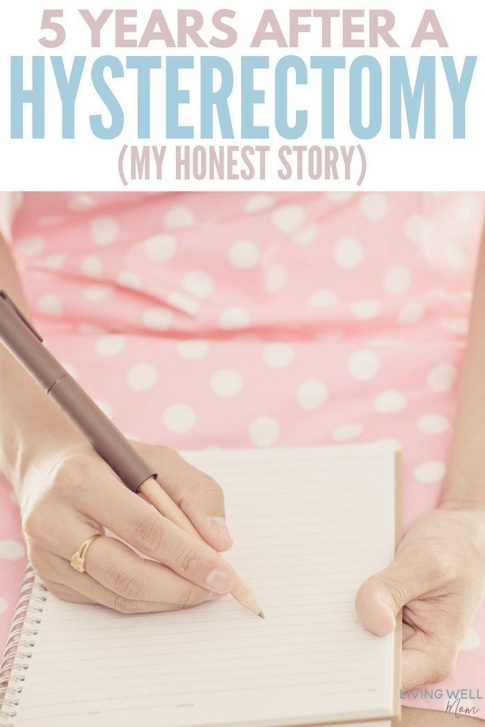 5 Years After A Hysterectomy At 29 My Story