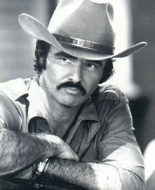 Burt Reynolds-Smokey and the Bandit-filmed in Georgia...I was an extra....wonderful fun!