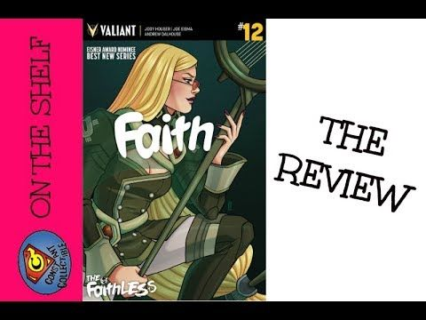 On The Shelf: Review Of Faith #12 From Valiant Comics