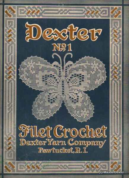 Dexter No.1 Filet Crochet Pattern Book - Antique, Vintage, 1917-1920, Roses, Cherubs, Yokes, Household Linens
