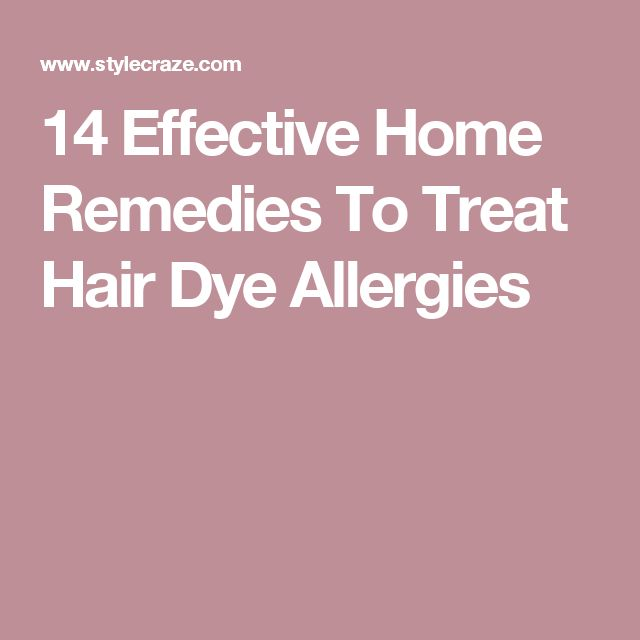 14 Effective Home Remedies To Treat Hair Dye Allergies