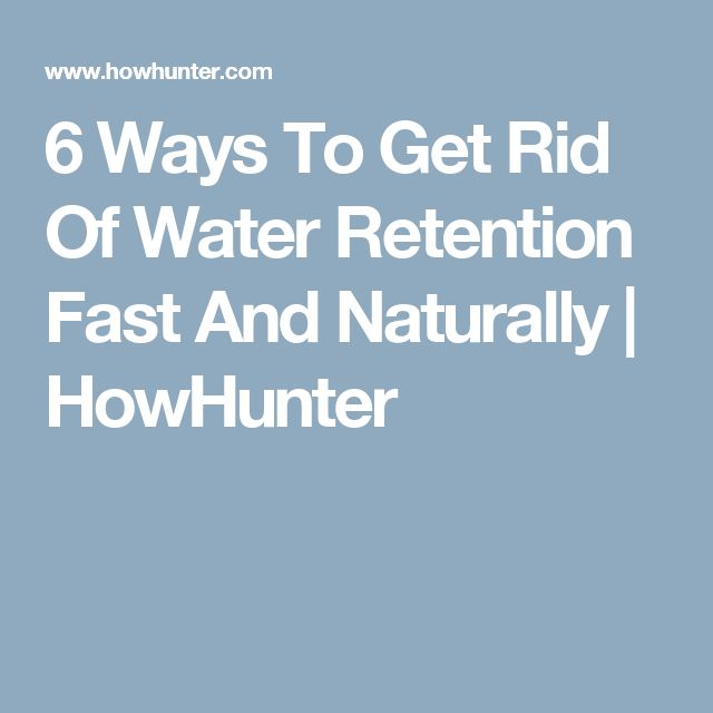Ways To Reduce Water Retention Naturally