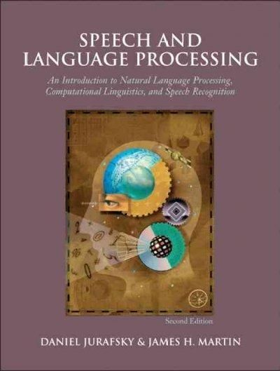 Speech And Language Processing: An Introduction to Natural Language Processing , Computational Linguistics, and Speech Recognition (Prentice Hall Series in Artificial Intelligence) #artificialintelligence