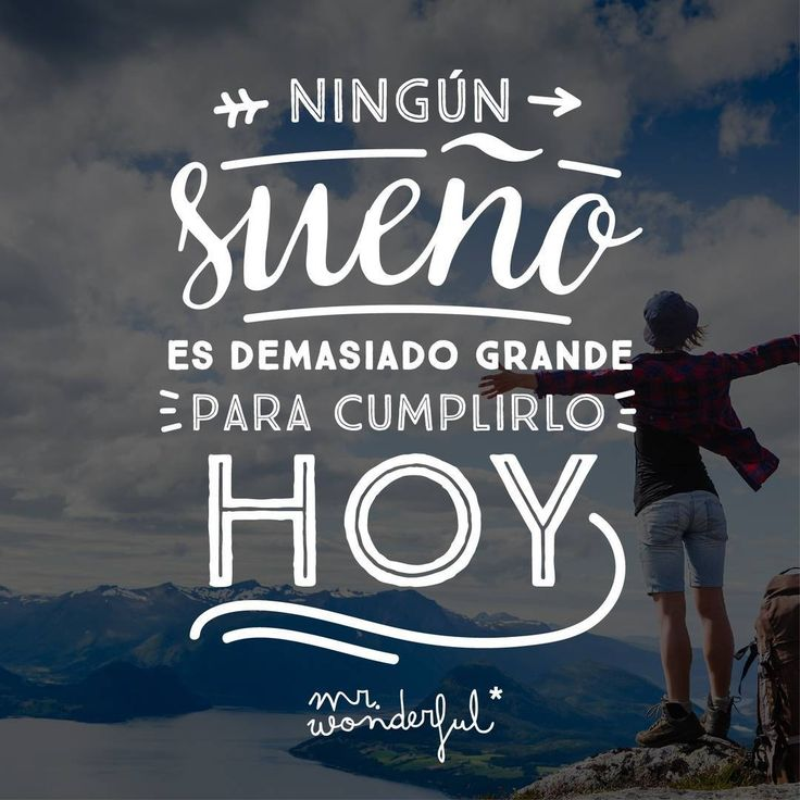 ¿Listo para cumplir el tuyo? #mrwonderful #quotes #motivation #design