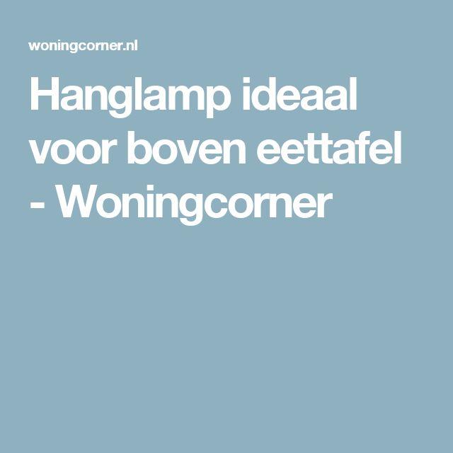 Hanglamp ideaal voor boven eettafel - Woningcorner