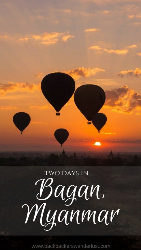 Two days in Bagan, Myanmar pinterest