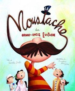 La moustache du grand-oncle Eustache