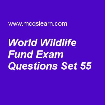Practice test on world wildlife fund, general knowledge quiz 55 online. Practice GK exam's questions and answers to learn world wildlife fund test with answers. Practice online quiz to test knowledge on world wildlife fund, maria goeppert mayer, world intellectual property organization, personal computer, prokaryotes and eukaryotes worksheets. Free world wildlife fund test has multiple choice questions as name of world's largest conservation is, answers key with choices as world health....