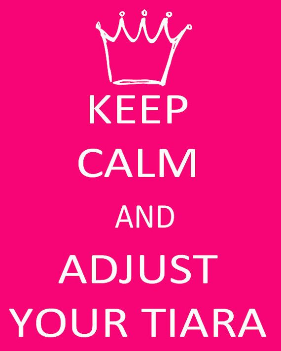 adjust your tiara..MIKAYLA FARRIS!! IT REMINDS ME OF YOU!
