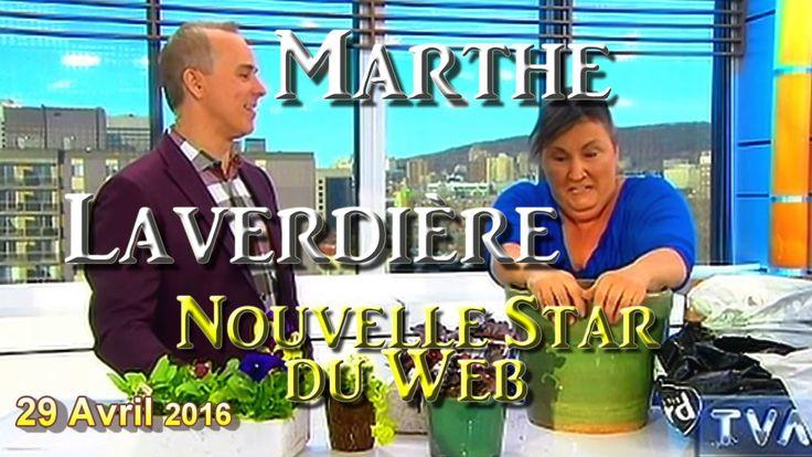 Marthe Laverdière Horticultrice, La Nouvelle Star du Web ♣ 7mn43