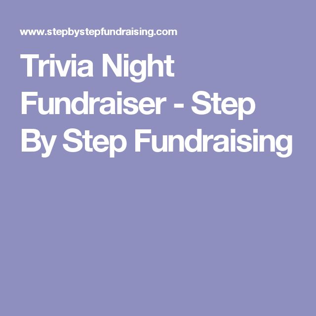 Trivia Night Fundraiser - Step By Step Fundraising