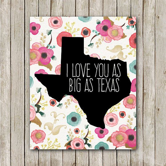 Texas Printable We Love You As Big As Texas Quote Print Texas Wall Art  Floral Texas Nursery Decor Pink Nursery Decor Watercolor Flowers Part 87