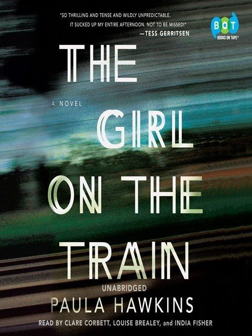 <i>The Girl on the Train</i>, Paula Hawkins