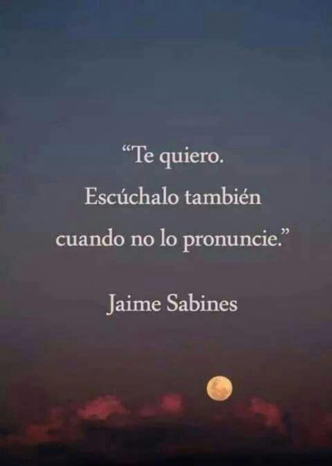 """""""Te quiero. Escúchalo también cuando no lo pronuncie"""" #Love #Quote"""
