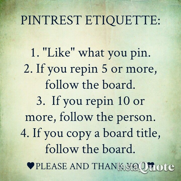 "Pinterest Etiquette...please DO NOT PIN DOZENS OF PINS!! We ""Share"" on…"