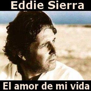 Acordes D Canciones: Eddie Sierra - El amor de mi vida