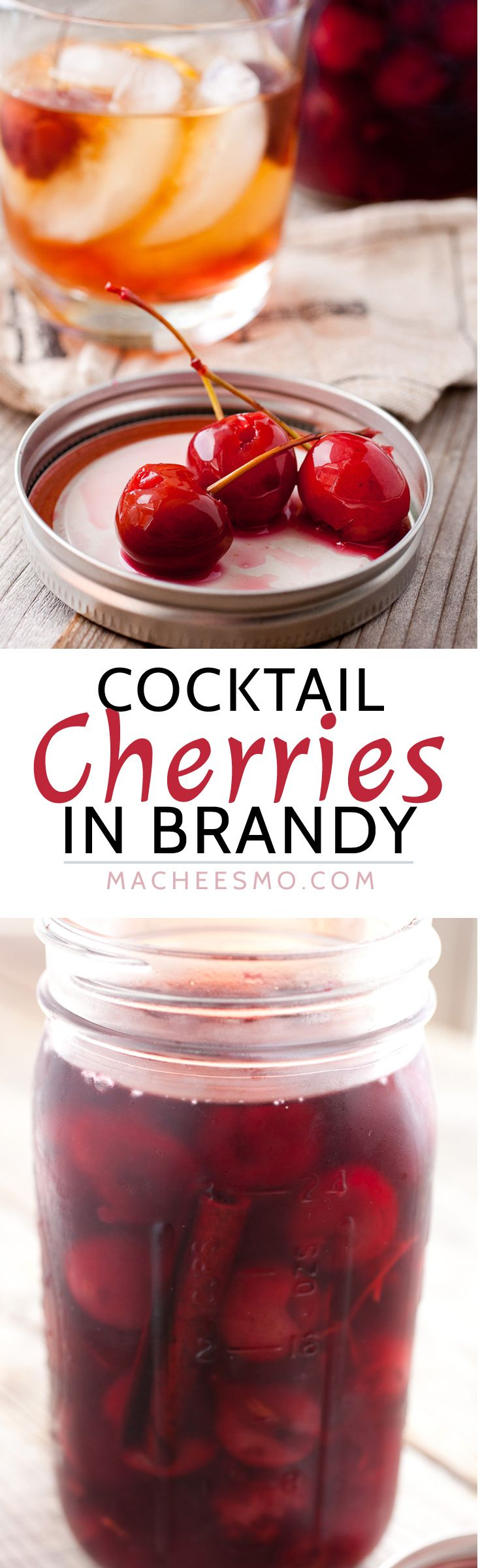 Homemade Cocktail Cherries: These ripe, fresh cherries are jarred in a spiced brandy mixture for a few weeks and perfect in any dark cocktail. So much better than the store-bought bright red version! | macheesmo.com