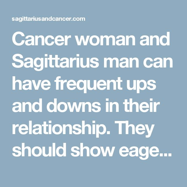 Sagittarius Man Dating A Cancer Woman