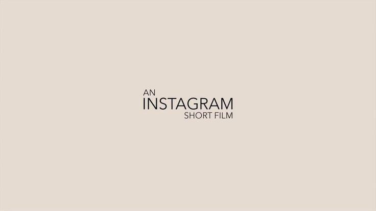 An Instagram short film