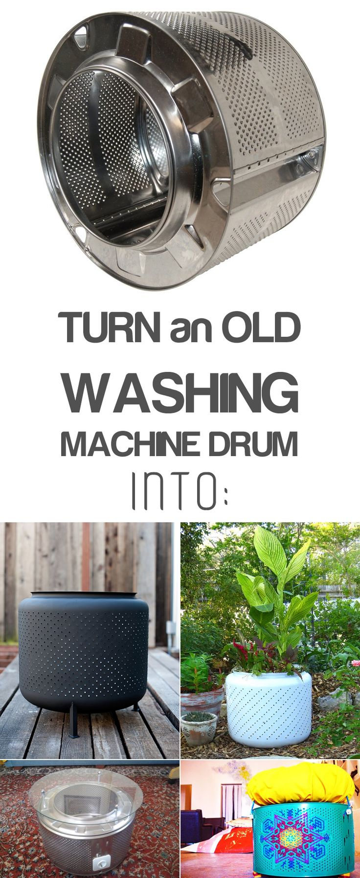 12 Creative Ways to Recycle Washing Machine Drums - New uses for a broken washing machine drums.