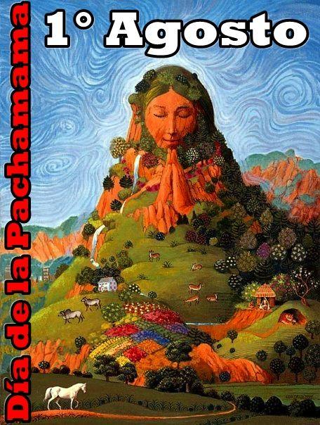 1 DE AGOSTO: DÍA DE LA PACHAMAMA – CADENA DE MEDITACIÓN, FRATERNIDAD Y AGRADECIMIENTO A LA MADRE TIERRA La pachamama en la cosmovisión andina es la madre tierra, un concepto que sin embargo v…