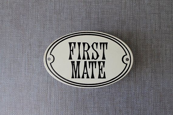 Nautical Sign Plate Vintage First Mate Sign by tippleandsnack