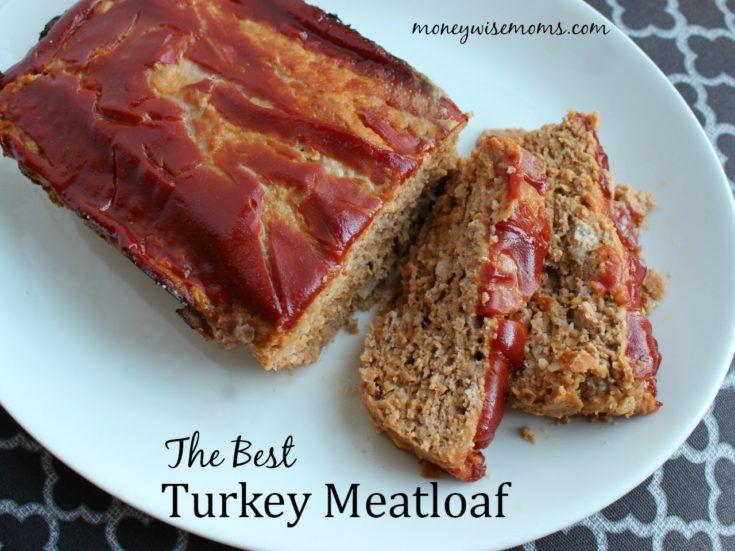 The Best Turkey Meatloaf Recipe Turkey Meatloaf Food Recipes