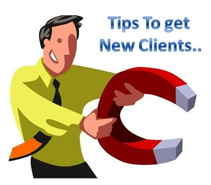 Take A Look At Few Tried And Tested Tips In Order To Get New Clients