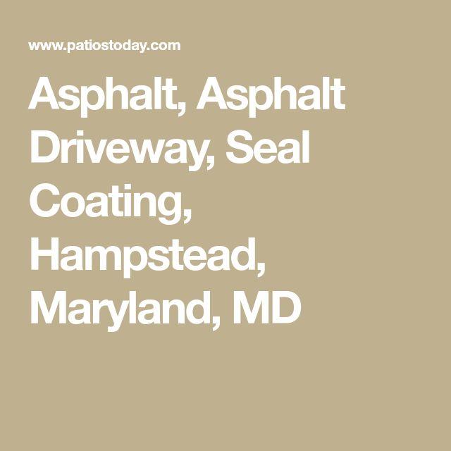 Asphalt, Asphalt Driveway, Seal Coating, Hampstead, Maryland, MD
