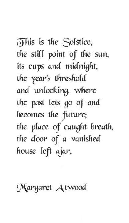 an analysis of the poem solstice poem by margaret atwood Selected poems ii : poems selected & new 1976-1986 [margaret atwood]  the woman makes peace with her faulty heart -- solstice poem -- marsh, hawk.