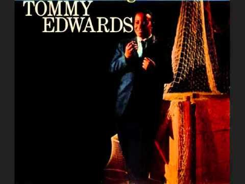 Tommy Edwards - Please Love Me Forever (1958) - One of my favorites..