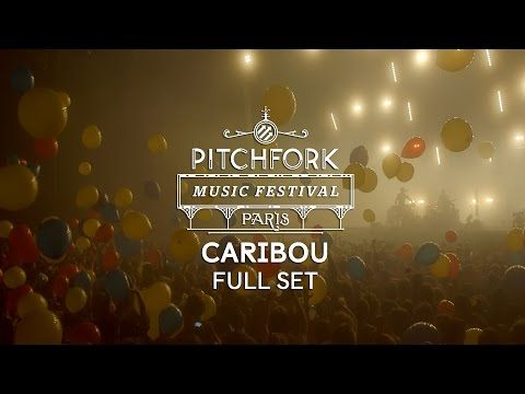 Caribou | Full Set | Pitchfork Music Festival Paris 2014 | PitchforkTV - YouTube
