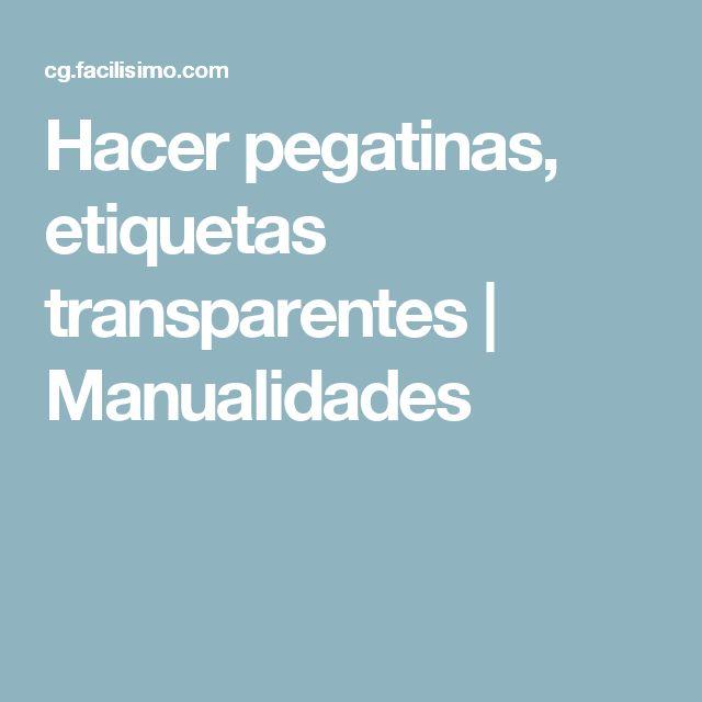 Hacer pegatinas, etiquetas transparentes | Manualidades