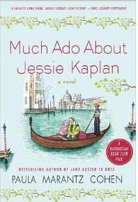 Much Ado About Jessie Kaplan [Kindle Edition] by Paula Marantz Cohen
