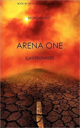 Arena One by Morgan Rice: HUNGER GAMES FANS!!!! It is fantastic!