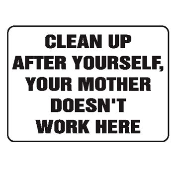 Bathroom Cleanliness Rules Gempler Quot Clean After House Rules Pinterest Funny