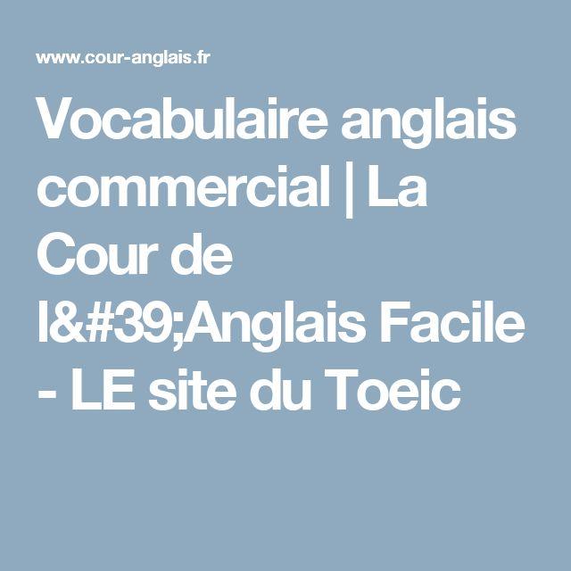Vocabulaire anglais commercial | La Cour de l'Anglais Facile - LE site du Toeic