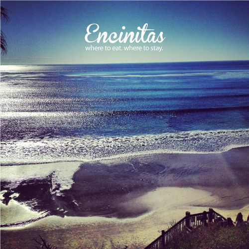 Encinitas - Where to Eat & Sleep