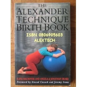 Alexander Technique: The Insiders' Guide