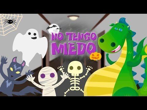 Canción para Halloween: No tengo miedo- Halloween para pasarlo de miedo - YouTube