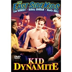 """The Bowery Boys: Kid Dynamite"" with Leo Gorcey and Huntz Hall [aka ""The Side Kids"" and ""The Dead End Kids""]"