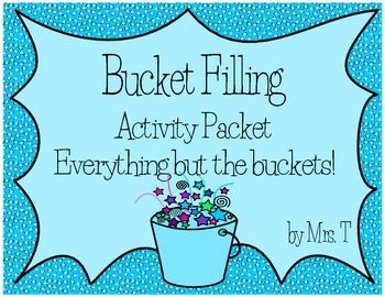 $4 Bucket Filling Classroom Activity Packet: Build positive classroom behavior by encouraging kindness and sharing. Everything you need besides the buckets!