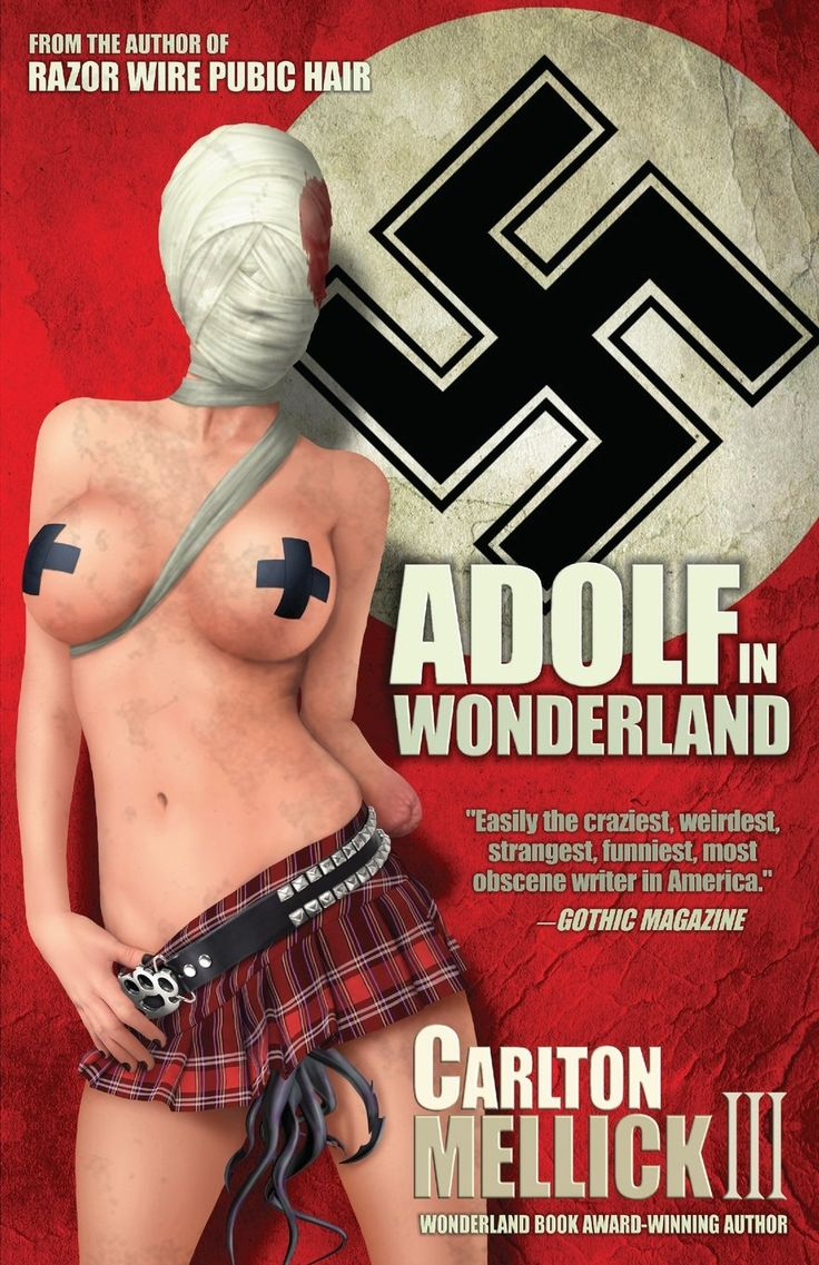 Find This Pin And More On Bizarro Books Adolf In Wonderland By Carlton  Mellick Iii